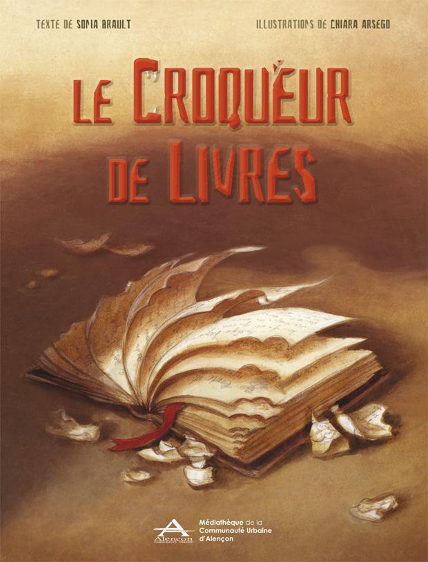 Couverture du Croqueur de livres - Sonia Brault, Chiara Arsego